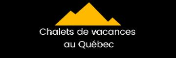 Chalets de vacances au Québec